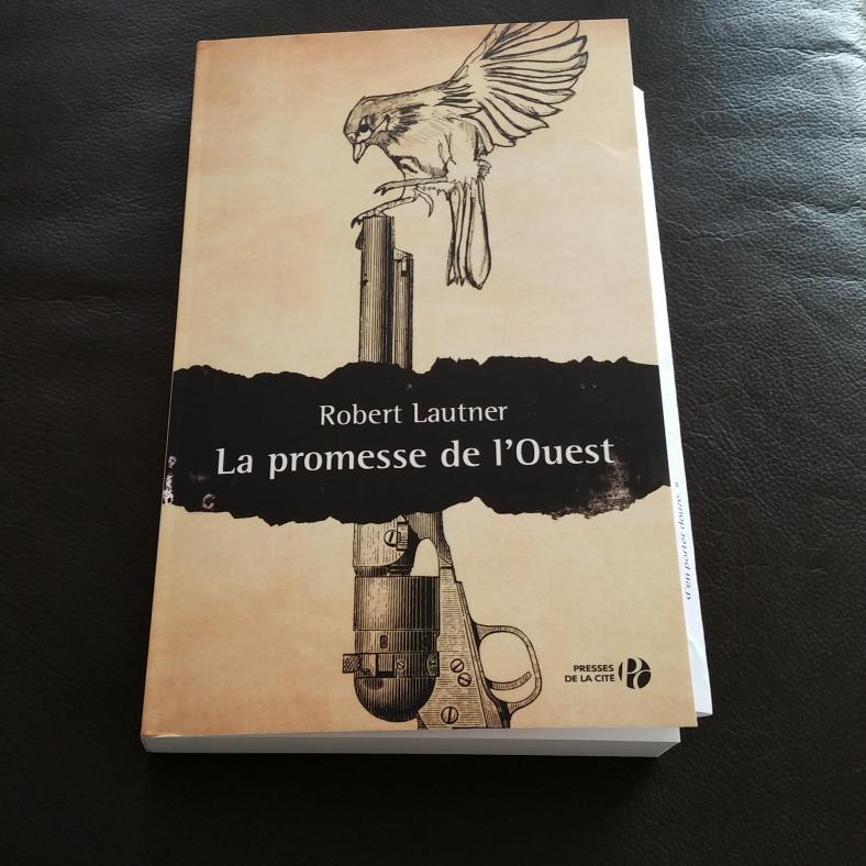 La promesse de l'Ouest Robert Lautner