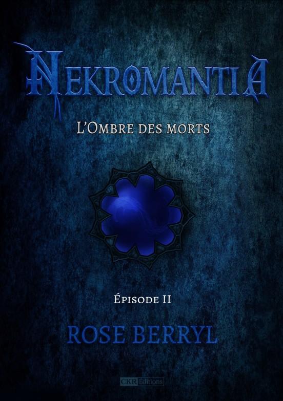 roseberryl-nekromantia-l_ombre_des_morts2