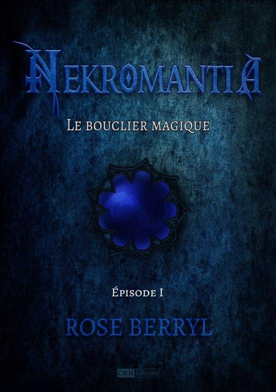 roseberryl-nekromantia-le_bouclier_magique1