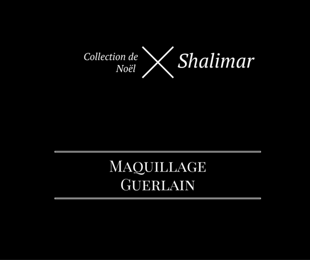 Collection de Noël Shalimar Guerlain