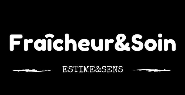 Fraîcheur&Soin d'Estime&Sens