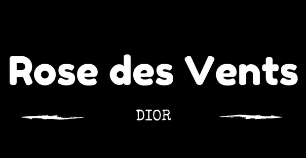 Rose des vents Dior