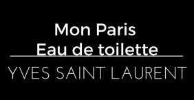 Mon Paris Eau de toilette Yves Saint Laurent