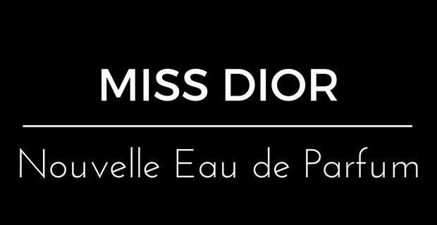 Miss Dior Nouvelle Eau de Parfum de Dior
