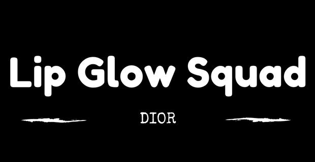 Lip Glow Squad Dior