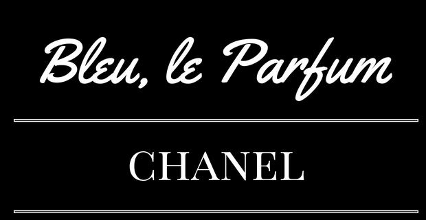 Bleu, le Parfum de Chanel