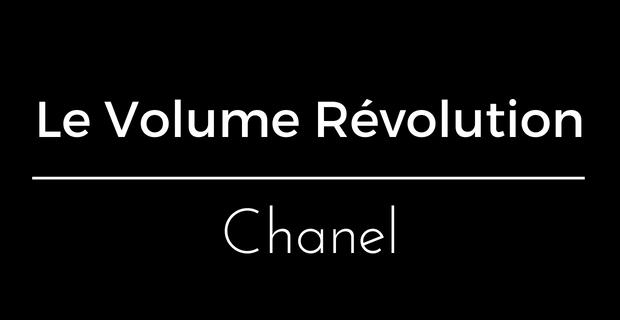 Le Volume Révolution de Chanel