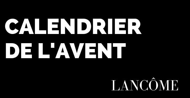 Calendrier de l'Avent - Lancôme