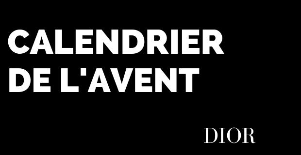 Calendrier Avent Dior 2018