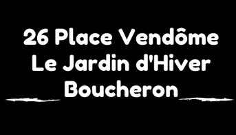 26 Place Vendôme : Acte 2 – le Grand Salon de Boucheron ...