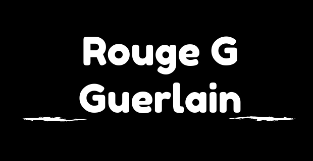 Rouge G Guerlain personnalisable