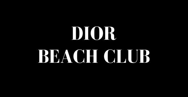Dior Beach Club