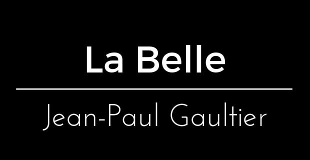 La Belle de Jean-Paul Gaultier