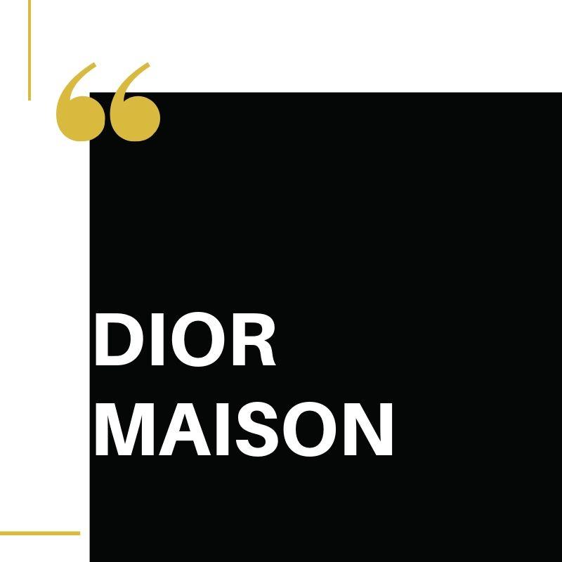 Dior Maison