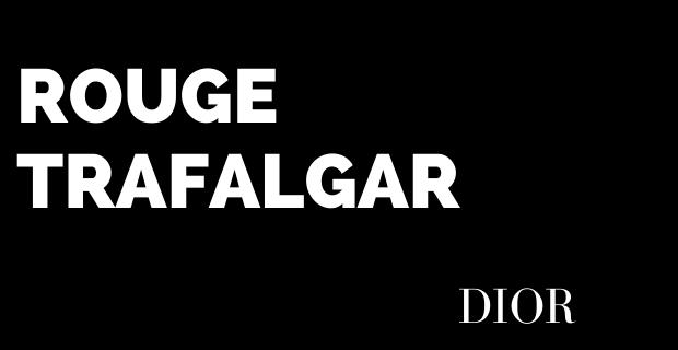 Rouge Trafalgar de Dior