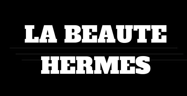 La Beauté Hermès