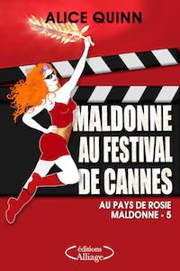 Maldonne au Festival de Cannes d'Alice Quinn